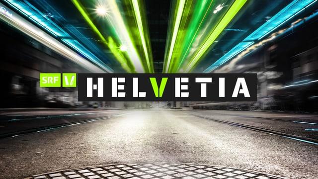 «Helvetia»