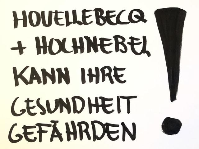 Houellebecq + Hochnebel --> kann ihre Gesundheit gefährden!