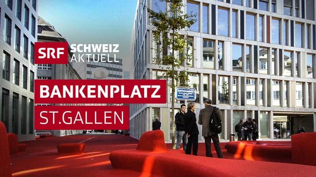 Bankenplatz St. Gallen