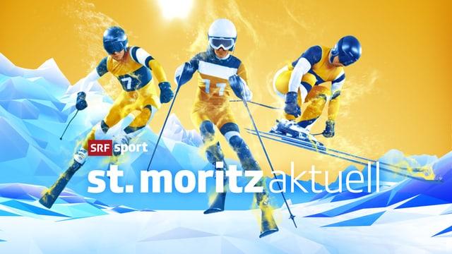 St. Mortiz aktuell - das tägliche Magazin zur Ski-WM 2017