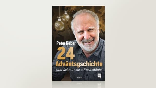 24 Adväntsgschichte von Peter Reber