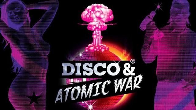 Das Filmplakat des Films «Disco And Atomic War».