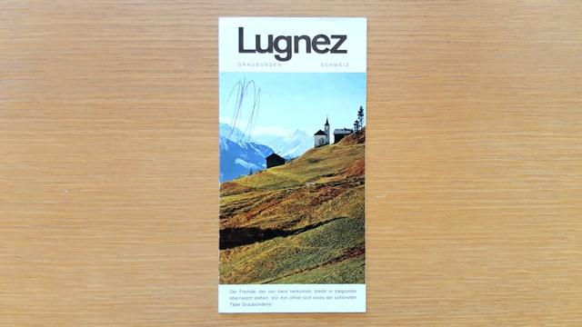 Prospect turistic da la Val Lumnezia dals onns 70: in dals documents en l'Archiv cultural Lumnezia.