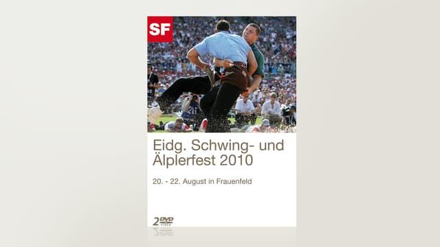 Eidgenössisches Schwing- und Älplerfest 2010 - Frauenfeld