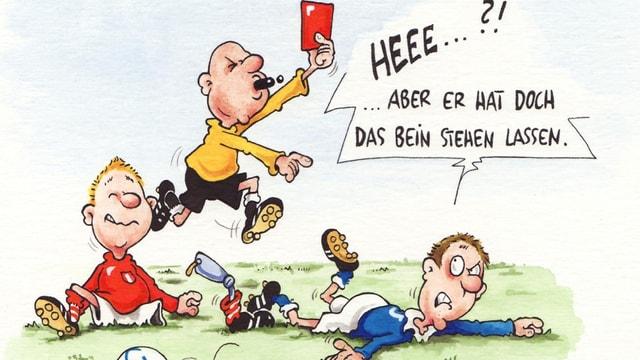 Karikatur von Phil Hubbe: Beim Fussball zeigt ein Schiedsrichter einem Spieler die Rote Karte. Dieser Beschwert sich: Aber er hat doch das Bein stehen lassen. Sein Gegenspieler hat seine Beinprothese zu einer Stolperfalle umfunktioniert.