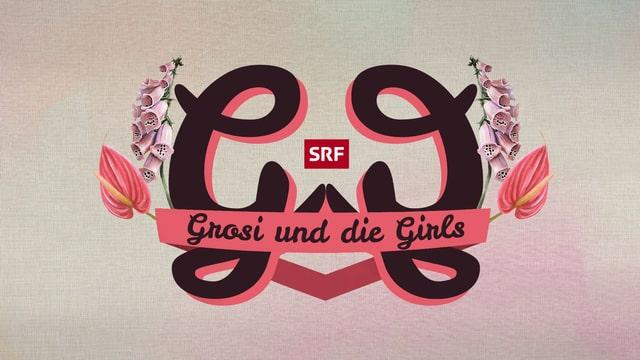 Grosi und die Girls