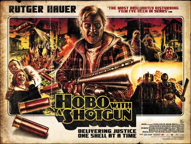 Filmposter von «Hobo with a Shotgun»