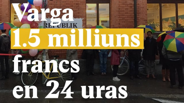 "Laschar ir video «La ""Republik"" - Varga 1.5 milliuns francs entaifer 24 uras»"