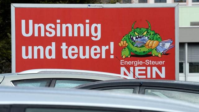 Plakat wirbt gegen die Energie-Steuer-Initiative