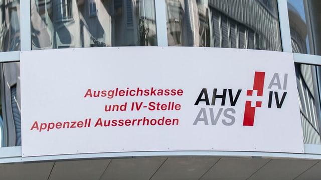 Ein Schild: «Ausgleichskasse und IV-Stelle Appenzell Ausserrhoden».