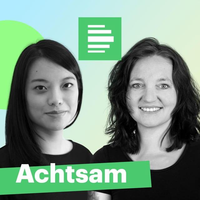 """Podcast-Bild von """"Achtsam"""" von Deutschlandfunk Nova"""
