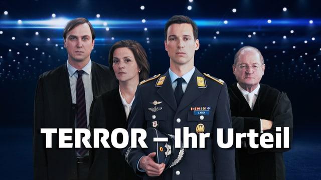 Keyvisual des Films Terror – Ihr Urteil mit den vier Hauptdarstellern