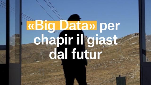Laschar ir video «Dataland: «Big Data» per chapir il giast dal futur»
