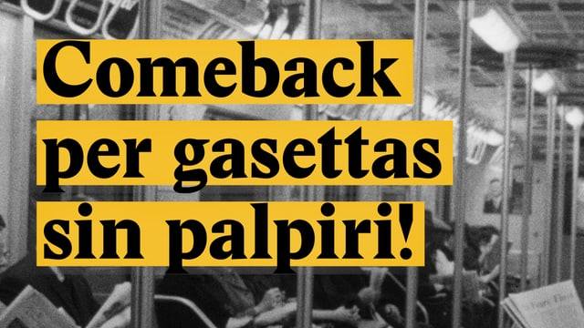 Laschar ir video «Comeback per gasettas sin palpiri!»