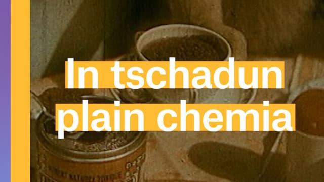Laschar ir video «Ovomaltine - In tschadun plain chemia»