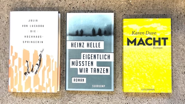 Drei Romane vor Betonhintergrund - Julia von Lucadou: Die Hochhausspringerin, Heinz Helle: Eigentlich müssten wir tanzen und Karen Duve: Macht.
