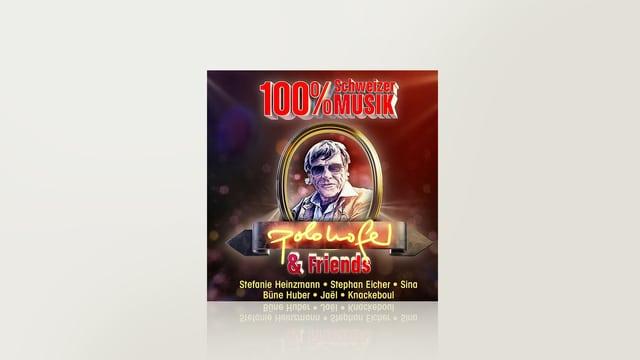 100% Schweizer Musik - Polo Hofer & Friends