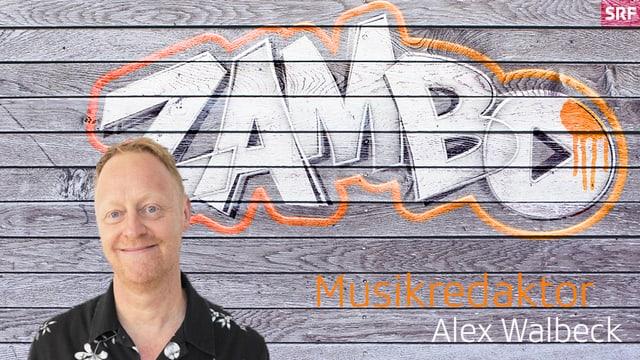«Zambo»-Musikredaktor Alex Walbeck.