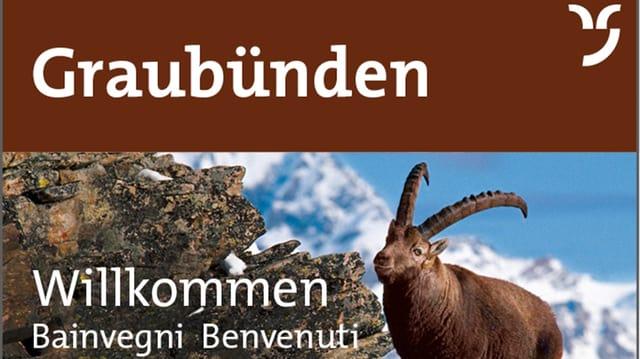 Tabla da bainvegni dal chantun Grischun cun capricorn
