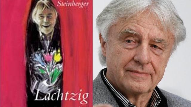 Emil Steinberger und das Titelbild seiner neuen Biographie (Bildmontage)