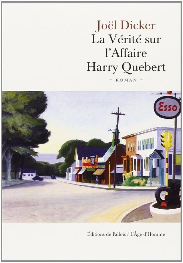 Joël Dicker – La Vérité Sur L'Affair Harry Quebert
