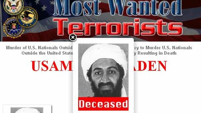 Foto eines Bildschirms der US-Behörden mit einem Foto Osama bin Ladens und der Beschriftung «Deceased» (dt. «verstorben»)