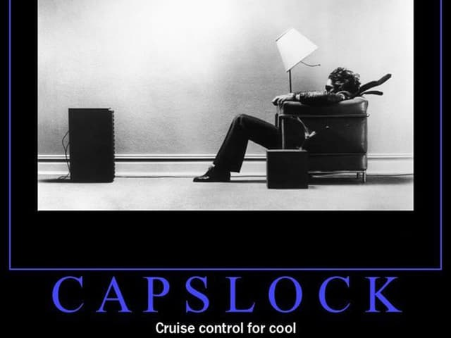 CAPS LOCK CRUISE CONTROL FOR COOL