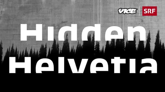 Hidden Helvetia