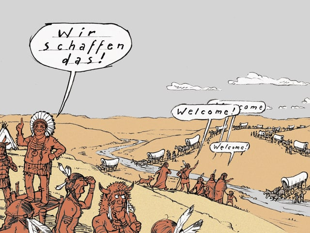 Indianerhäuptling sagt: «Wir schaffen das». Im Hintegrund viele ankommende Planwagen