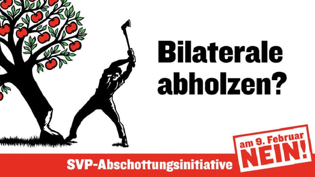 Ein Mann fällt mit einem Beil einen Apfelbaum. Daneben steht ein Slogan gegen die Initiative.