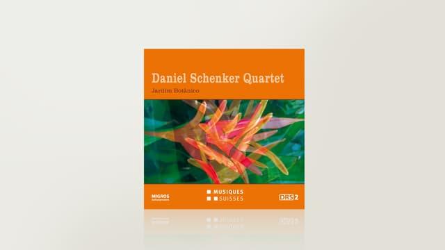 Jardim Botânico von Daniel Schenker Quartet