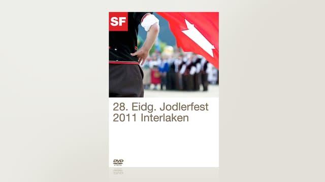 28. Eidgenössisches Jodlerfest 2011 -  Interlaken