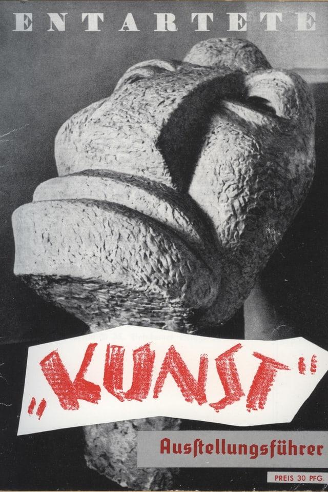 """Otto Freundlich: Grosser Kopf (""""Der neue Mensch"""") 1937, auf dem Cover von «Entartete Kunst»"""
