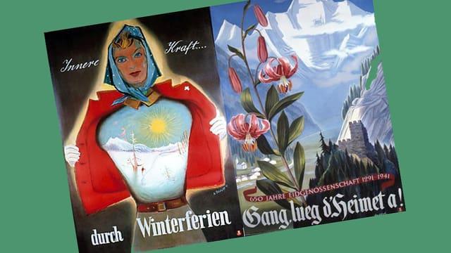 zwei alte Werbeplakate: «Innere Kraft durch Winterferien» und «Gang lueg dHeimet a!»