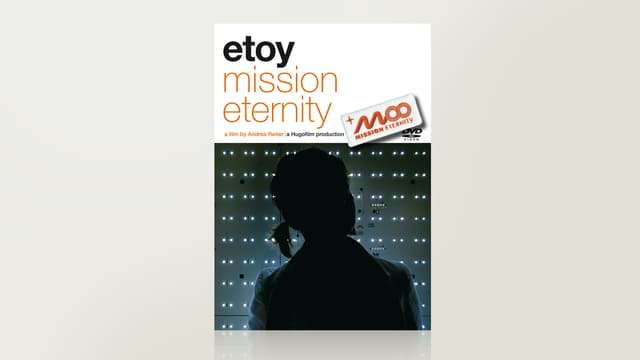 Etoy - Mission Eternity
