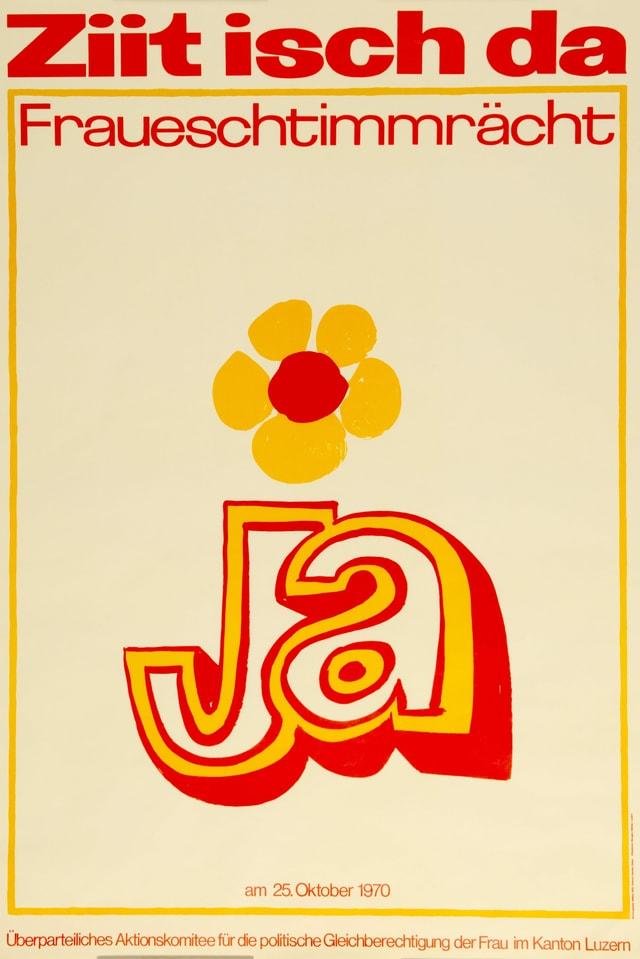 """ein orange-gelbes Plakat mit Blumen auf dem gross """"Ja"""" steht"""