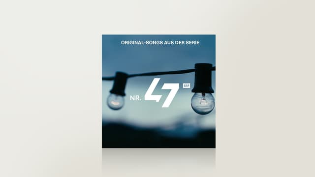 Nr. 47 - Original-Songs aus der Webserie