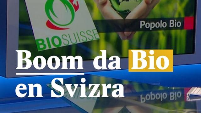 Laschar ir video «Boom da Bio en Svizra»