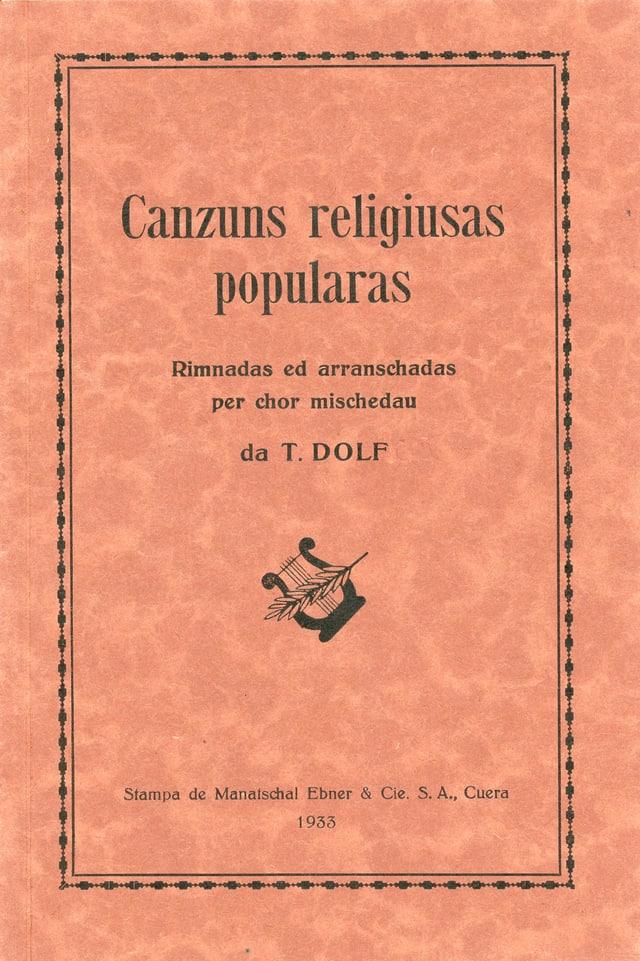 Chanzuns religiusas popularas rimnadas da Tumasch Dolf
