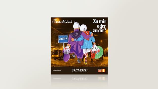 Basler Fasnacht 2013 - «Zu mir oder zu dir?»