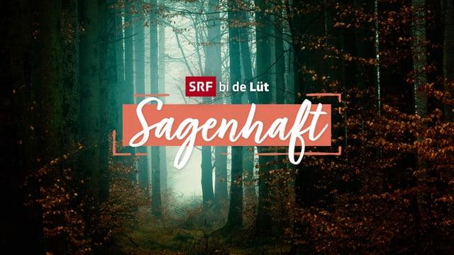 Keyvisual für Sendung «SRF bi de Lüt – Sagenhaft»