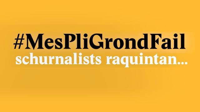 Laschar ir video «#MesPliGrondFail - schurnalists raquintan...»