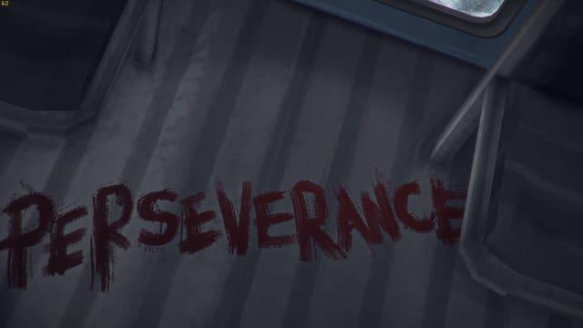 Mit Blut hat jemand Perseverance auf den Boden geschrieben - Englisch für Ausdauer.