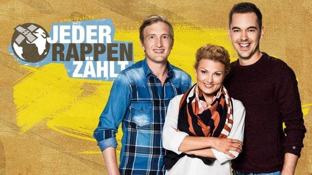Die «Jeder Rappen zählt»-Moderatoren Rosanna Grüter, Stefan Büsser und Fabio Nay.