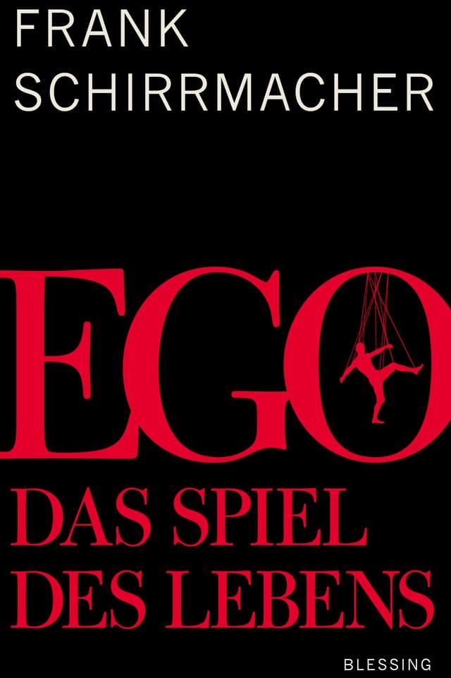 Buchtitel Ego, das Spiel des Lebens