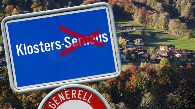Ortstafel Klosters-Serneus, der Name Serneus ist durchgestrichen.