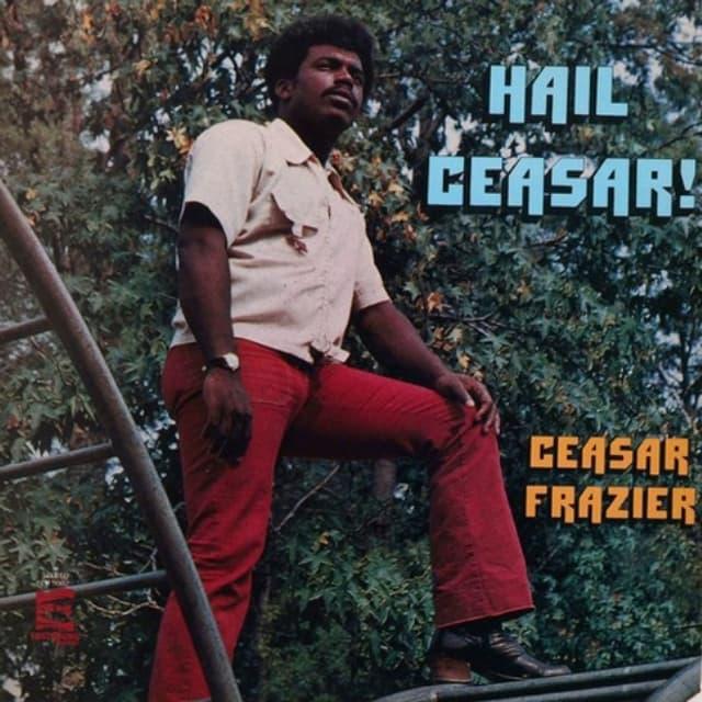 """Plattencover von """"Hail Ceasar!"""" von Ceasar Frazier"""