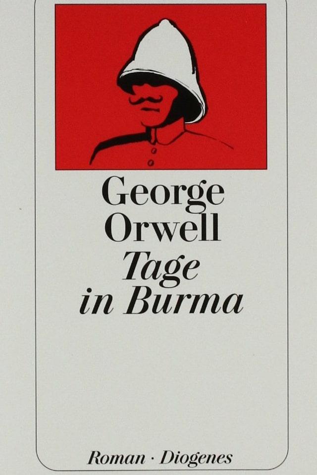 Cover des Buches von George Orwell: «Tage in Burma»