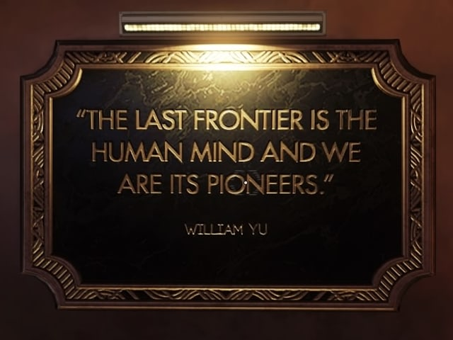 """The Last Frontier is the human mind, and we are its Pioneers."""