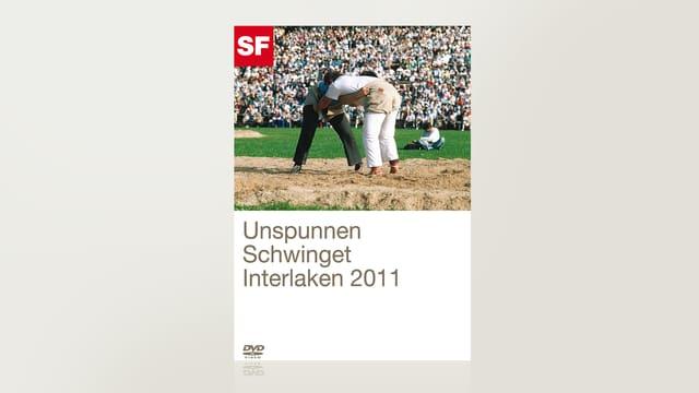 Unspunnen Schwinget 2011 Interlaken